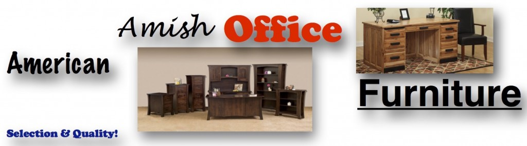 USA and Amish Built Office Furniture Oregon